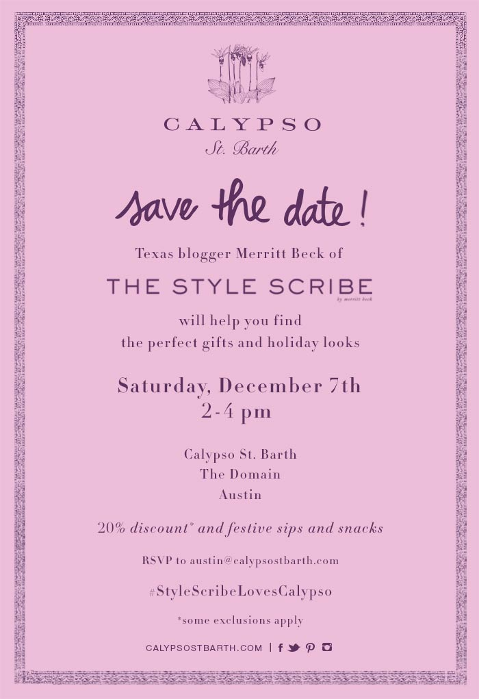 Save The Date // Calypso St. Barth Event in Austin with The Style Scribe