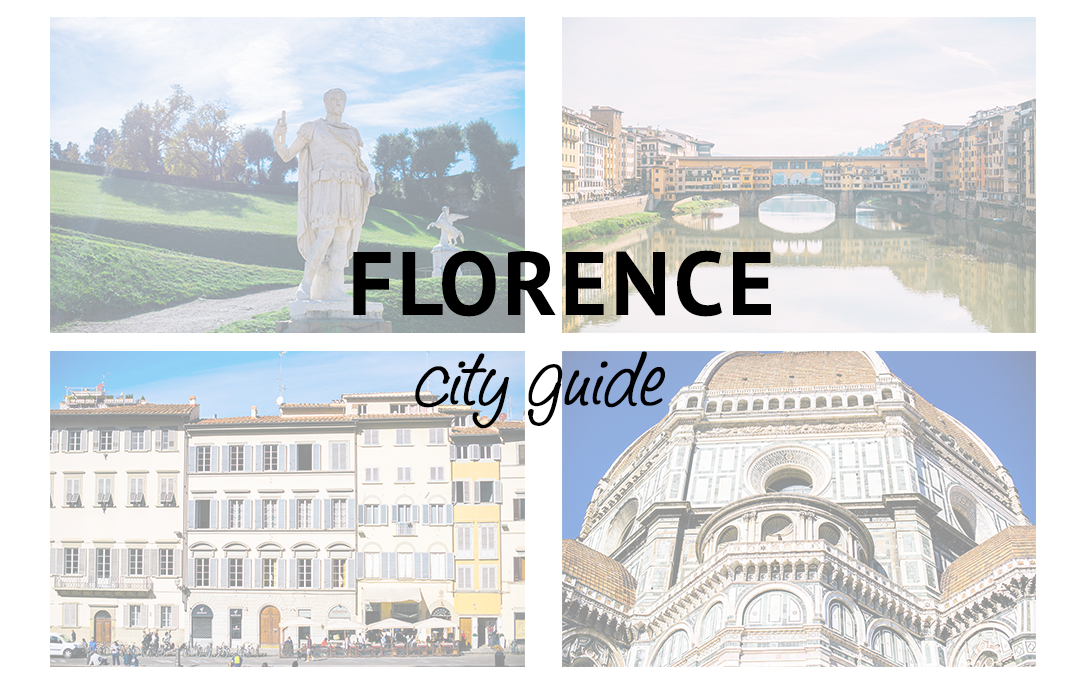 Florence City Guide | The Style Scribe