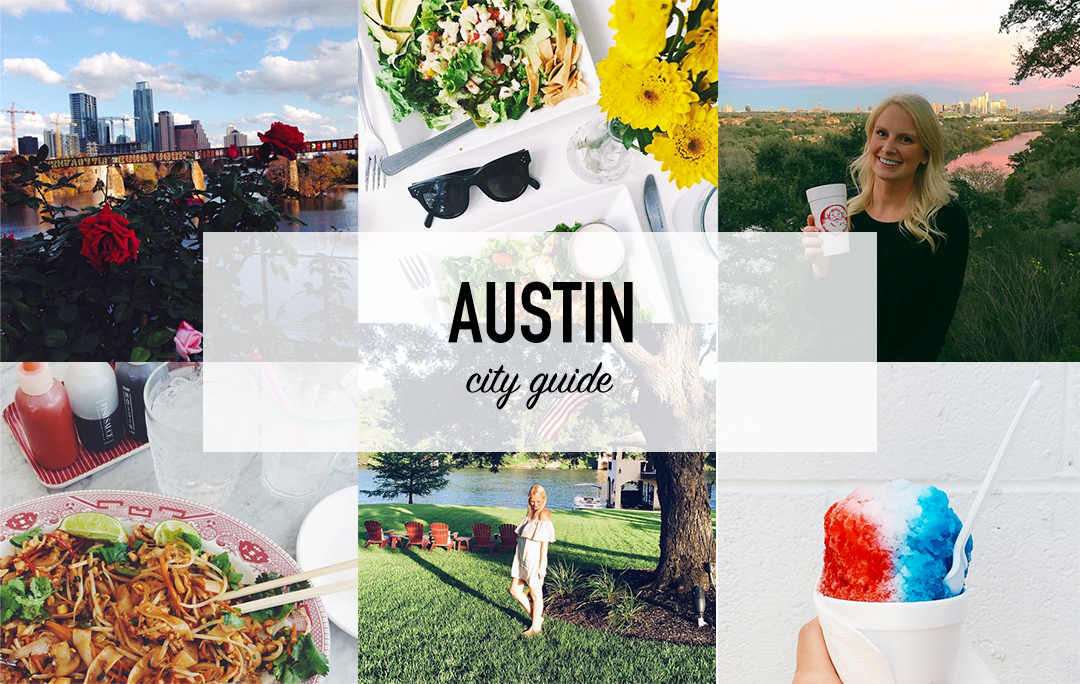 Austin City Guide | The Style Scribe