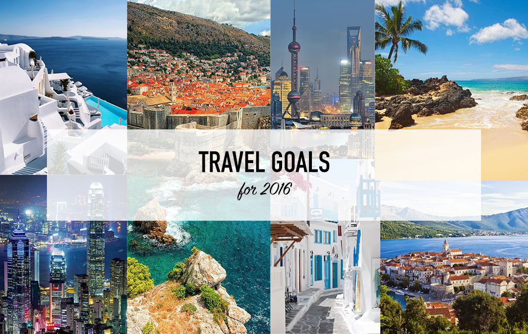 Travel Goals for 2016 | The Style Scribe