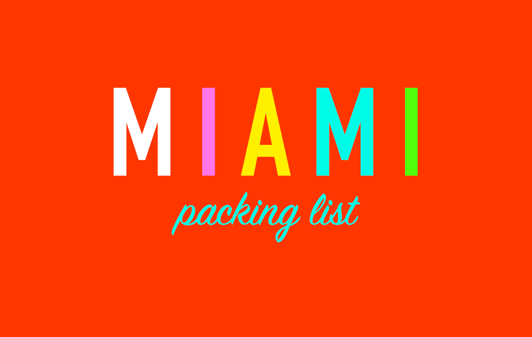 Miami Packing List | The Style Scribe
