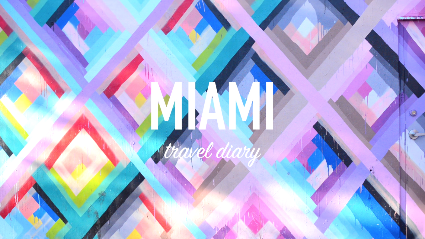 Miami Travel Diary | The Style Scribe
