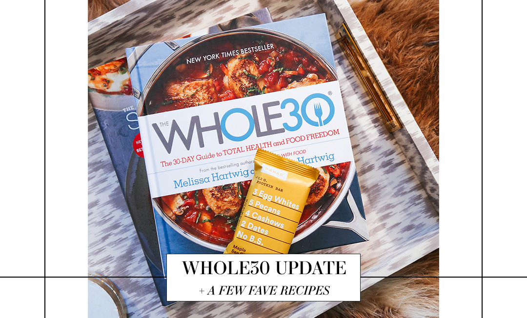 Whole30 Update | The Style Scribe
