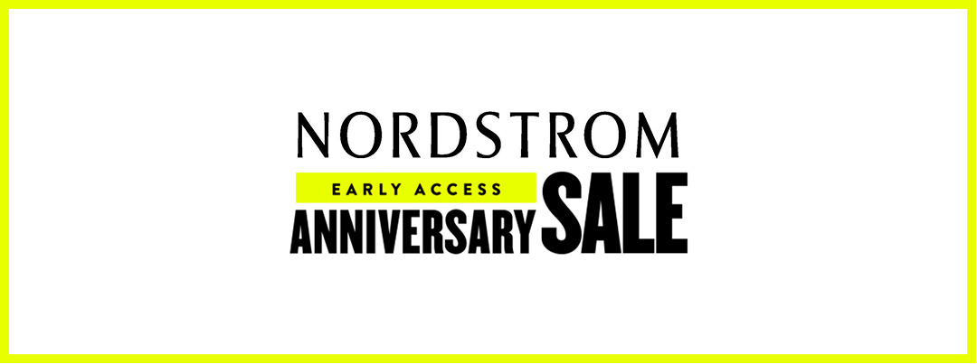 Nordstrom Anniversary Sale Early Access 2017 | The Style Scribe