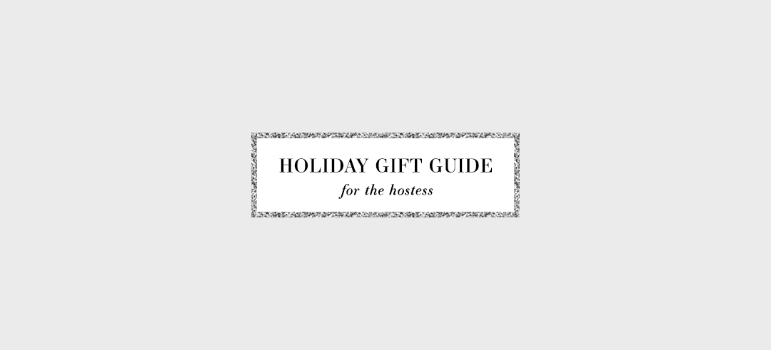 2017 Holiday Gift Ideas For The Hostess   Dallas Fashion Blog