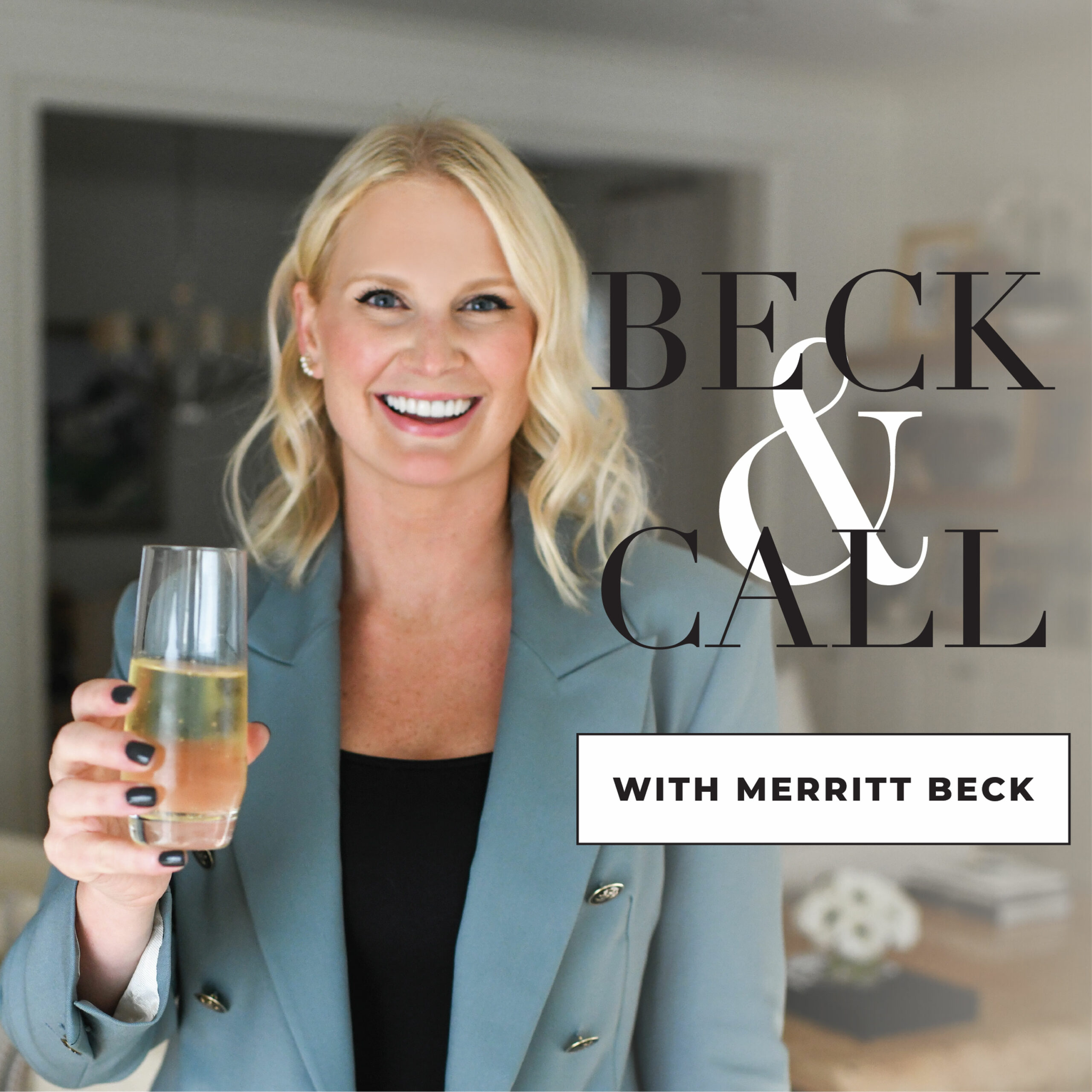 PODCAST GRAPHIC - BECK AND CALL WITH MERRITT BECK